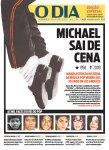 """O carioca """"O Dia"""" coloca o salto na capa e mostra a transformação de Michael"""