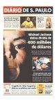 O Diário de SP destaca as dívidas de Michael